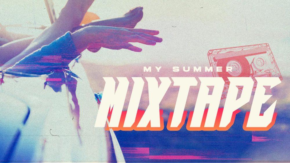 My Summer Mixtape